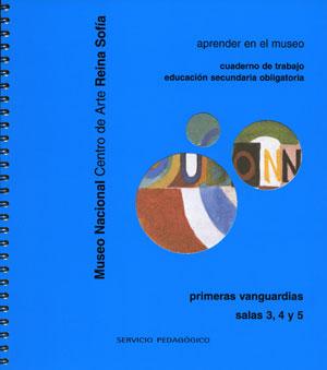 Primeras vanguardias. Cuaderno de trabajo ESO, 2003