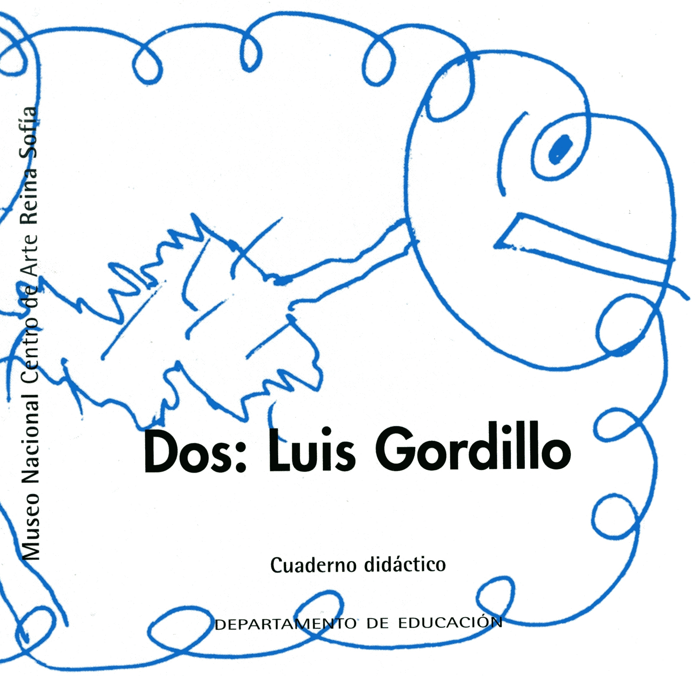 Dos: Luis Gordillo, 2007