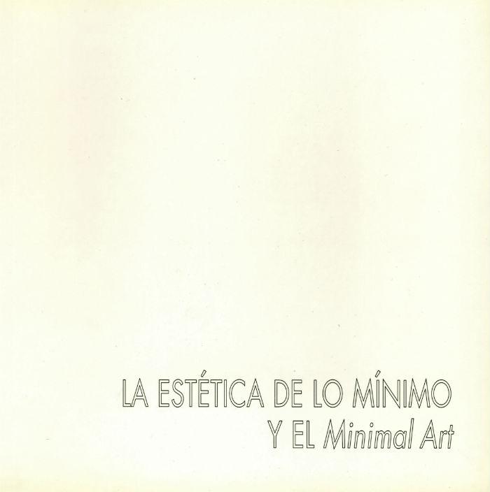 La estética de lo mínimo y el Minimal Art, 2001
