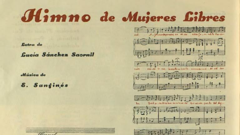 """""""Himno de Mujeres Libres"""", letra de Lucía Sánchez Saornil, música de E. Sanginés, contraportada de Mujeres Libres n.º 12, mayo de 1938. Madrid / Barcelona: Mujeres Libres, 1936-1938. Imágenes cedidas por la Confederación General del Trabajo – CGT"""