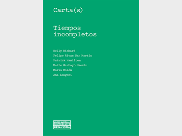 Cover of Carta(s). Unfinished Timelines, Museo Reina Sofia, 2020