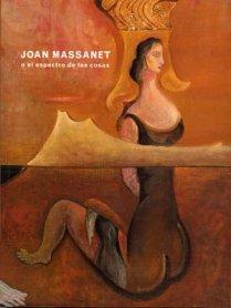 Joan Massanet o el espectro de las cosas