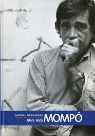 Manuel Hernández Mompó. Pinturas, esculturas y dibujos. 1969 – 1986 (Vol. II)
