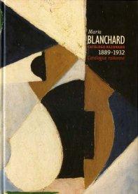María Blanchard. Pinturas 1889 – 1932. Catálogo razonado