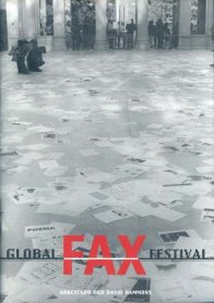 Global Fax Festival. Arkestado por David Hammons