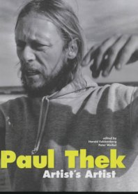 Paul Thek. Artist's Artist