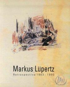 Markus Lüpertz. Restrospectiva 1963-1990