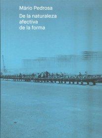 Catálogo Mário Pedrosa. De la naturaleza afectiva de la forma