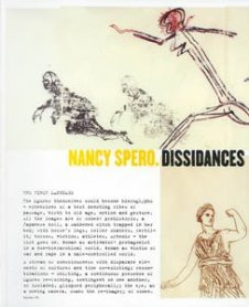 Nancy Spero. Dissidances
