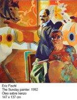 Eric Fischl, The Sunday painter, 1992
