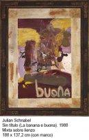 Julian Schnabel, Sin título (La banana e buona), 1988