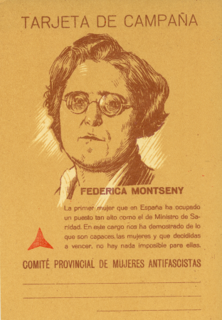 Tarjeta de campaña: Federica Montseny. Comité provincial de Mujeres Antifascistas, [1937-1938]. Archivo Ibán Ramón