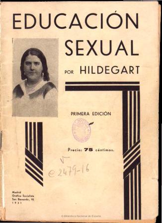 Hildegart (Carmen Rodríguez Carballeira), Educación sexual. Madrid: Gráfica socialista, 1931. Imágenes procedentes de los fondos de la Biblioteca Nacional de España 