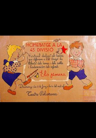 Mariona Lluch, Homenatge a la 43 divisió: Festival dedicat als herois que defensen a l'Alt Aragó...: Els Pioners, 1938. España. Ministerio de Cultura y Deporte. Centro Documental de la Memoria Histórica. ARMERO,Carteles,451
