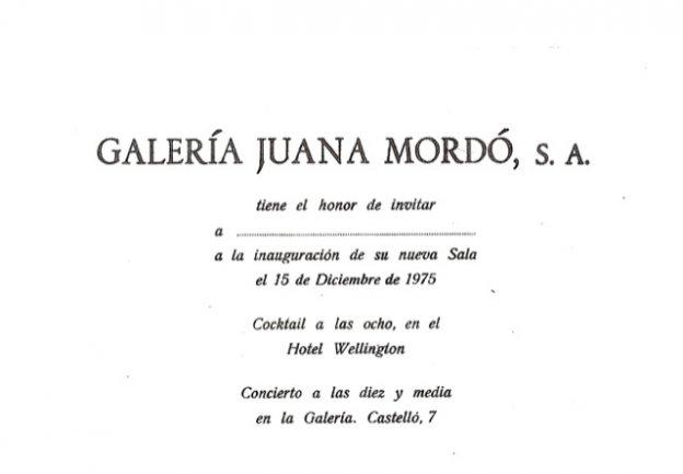 Invitation for the opening of the Galería Juana Mordó in Calle Castelló, 1975. Biblioteca y Centro de Documentación, Museo Nacional Centro de Arte Reina Sofía, Madrid