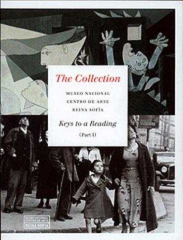 The collection. Museo Nacional Centro de Arte Reina Sofía. Keys to a Reading (Part I)
