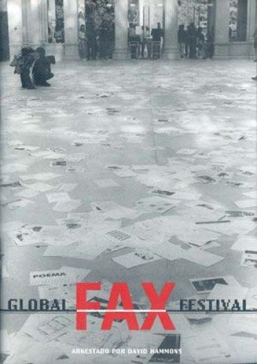 Global Fax Festival. Arkestado por David Hammons