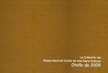 La colección del Museo Nacional Centro de Arte Reina Sofía en Otoño de 2009