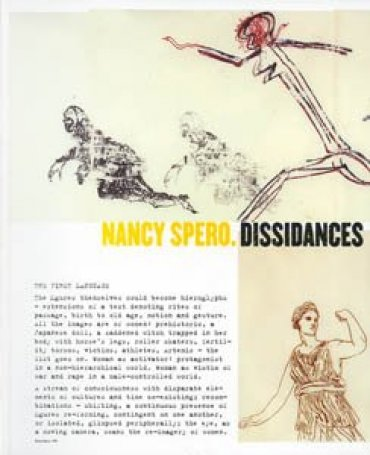 Nancy Spero. Dissidances