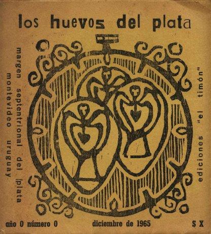 Tapa de Los Huevos del Plata nº 0, Montevideo, diciembre de 1965. Archivo Clemente Padín (UDELAR, Montevideo)